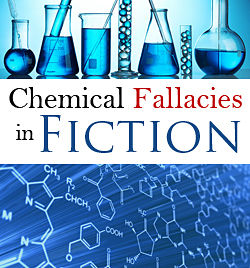 chemical fallacies in fiction