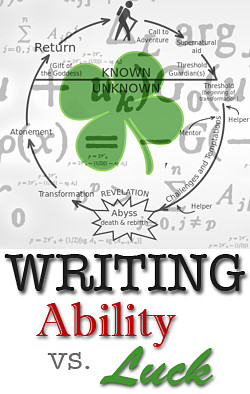 writing ability and luck