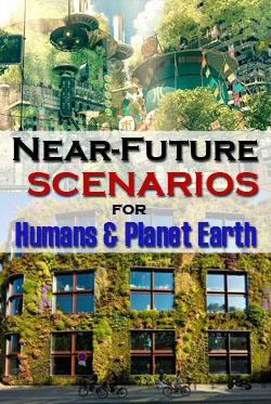 Near-future scenarios for humans