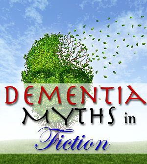 dementia myths in fiction