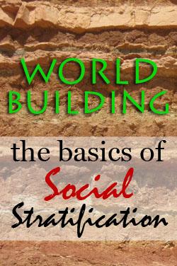 Worldbuilding: Basics of Social Stratification