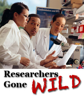 researchers gone wild