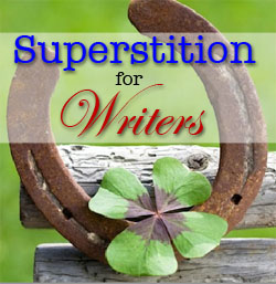 superstition for writers
