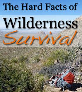 hard facts of wilderness survival