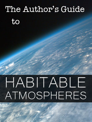author's guide to habitable atmospheres