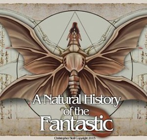 A Natural History of the Fantastic