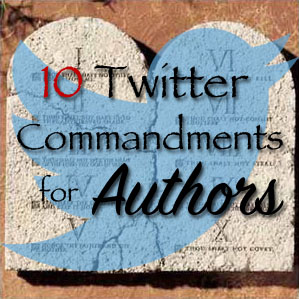 10 twitter commandments for authors