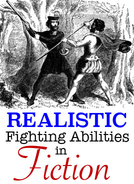 realistic fighting abilities fiction