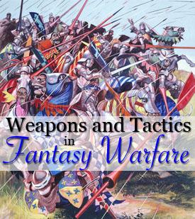 weapons tactics fantasy warfare
