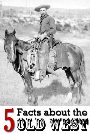 5 facts american old west
