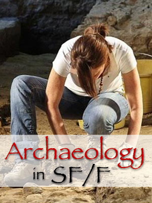 Archaeology in SFF