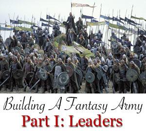 Building a fantasy army