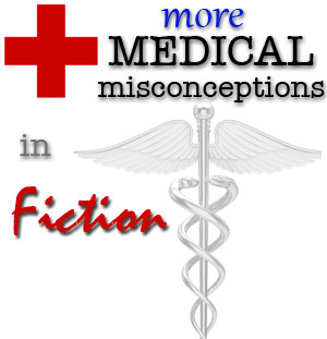 medical misconceptions in fiction