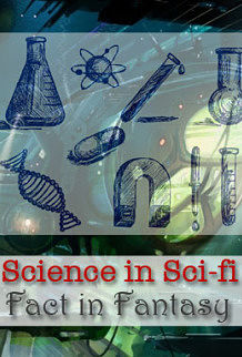 My Science in Sci-fi Series