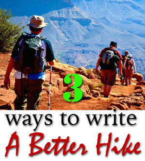 Write a better hike