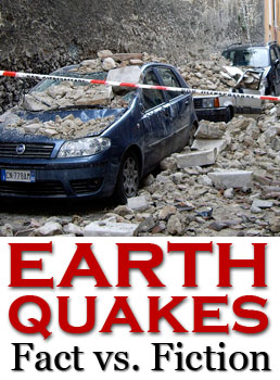 earthquakes fact and fiction