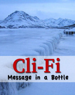 cli-fi message in a bottle