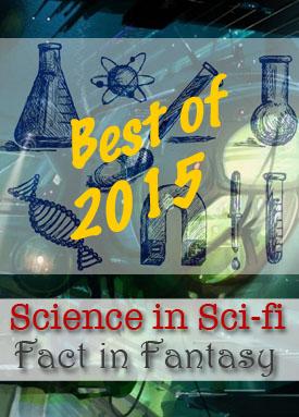 science in sci-fi best of 2015