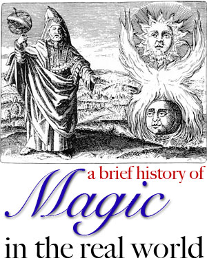 history of magic in the real world