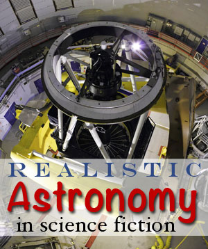 realistic astronomy in science fiction