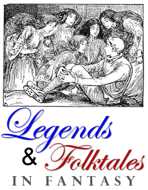 legends folk tales fantasy