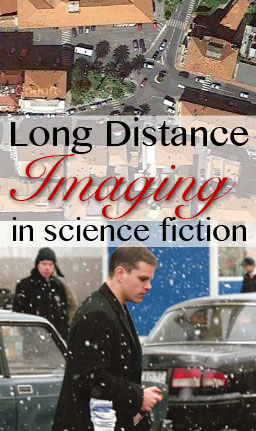 long distance imaging sci-fi