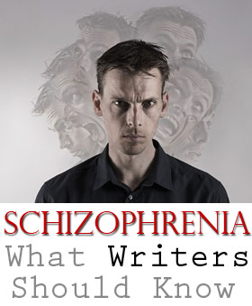 schizophrenia for writers