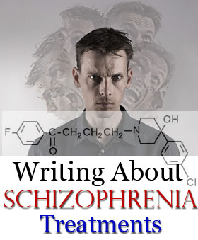 writing schizophrenia treatments