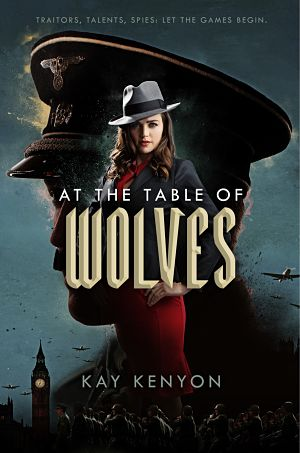 At the Table of Wolves - Kay Kenyon
