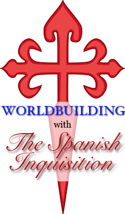 World-building with the Spanish Inquisition