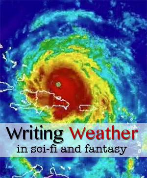 writing weather in sci-fi fantasy