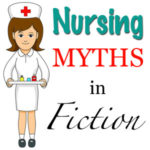 Nursing Misconceptions in Fiction