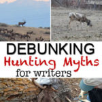 Debunking Myths About Hunting