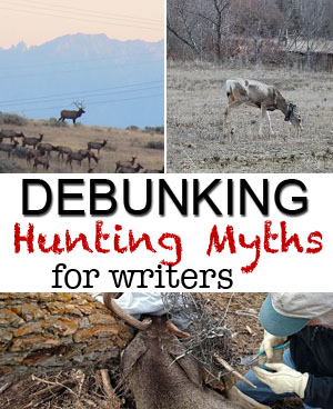 debunking hunting myths for writers