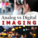 Analog versus Digital Imaging