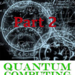 Quantum Computing and Cryptography, Part 2