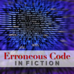 Erroneous Code in Fiction