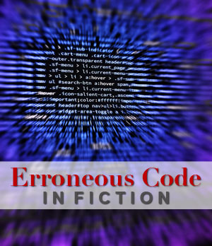 erroneous code in fiction