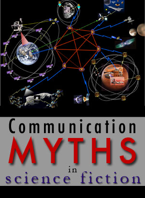 communication myths in scifi
