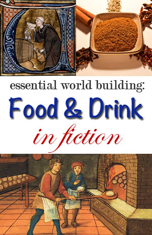 Essential World-building: Food and Drink in Fiction