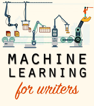 machine learning for writers