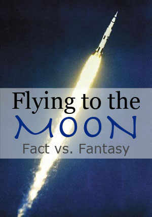 Fly Me to the Moon: Fantasy versus Reality