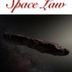 Interstellar Space Law: Who Owns Oumuamua?