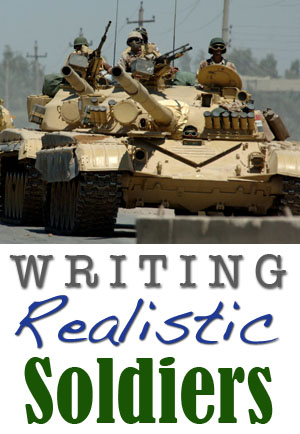 8 Tips for Writing Realistic Soldiers