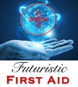 Futuristic first aid
