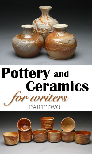 pottery and ceramics for writers 2