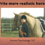 Writing Realistic Horses: Horse Psychology 101